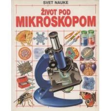 Život pod mikroskopom
