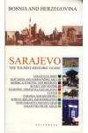 Sarajevo: the tourist - historic guide