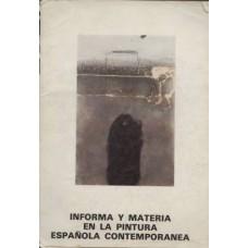 Informa y materia en la pintura espanola contemporanea