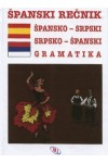 Špansko - srpski, srpsko - španski rečnik sa gramatikom